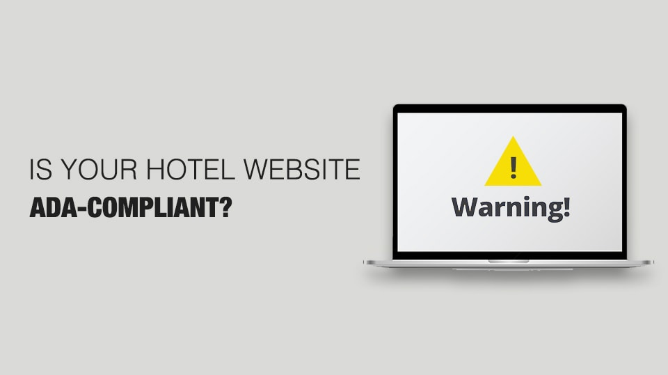 Is Your Hotel Website ADA-Compliant
