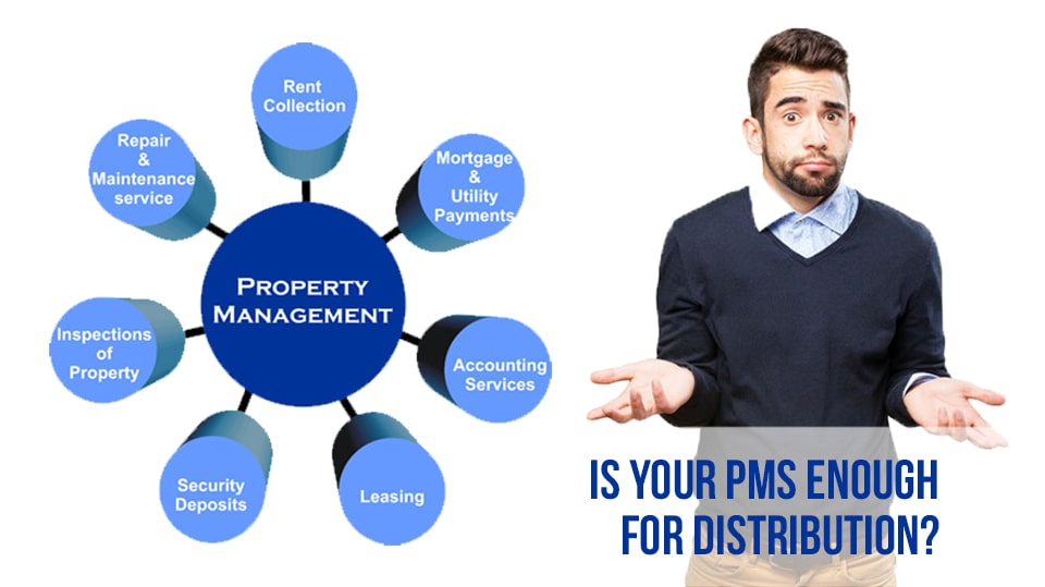 Is your PMS enough for distribution